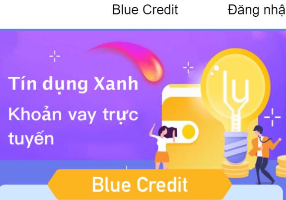 Blue Credit vay tiền tốc độ siêu tốc an toàn luôn